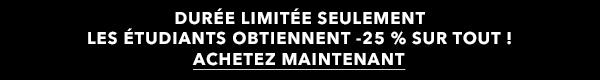DURÉE LIMITÉE SEULEMENT